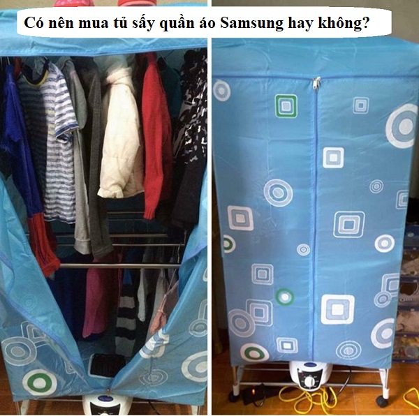Có nên mua tủ sấy quần áo Samsung hay không? Review tủ sấy quần áo Samsung