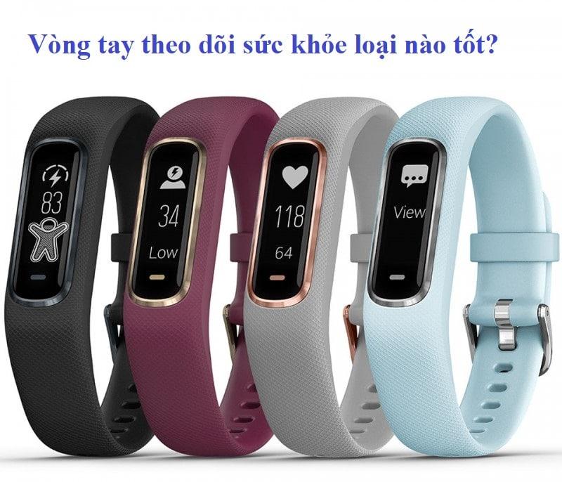 Vòng tay theo dõi sức khỏe loại nào tốt, nhiều tính năng? Vòng đeo tay theo dõi sức khoẻ Garmin vivosmart 4