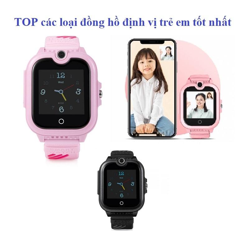 Đồng hồ định vị trẻ em loại nào tốt, chất lượng?