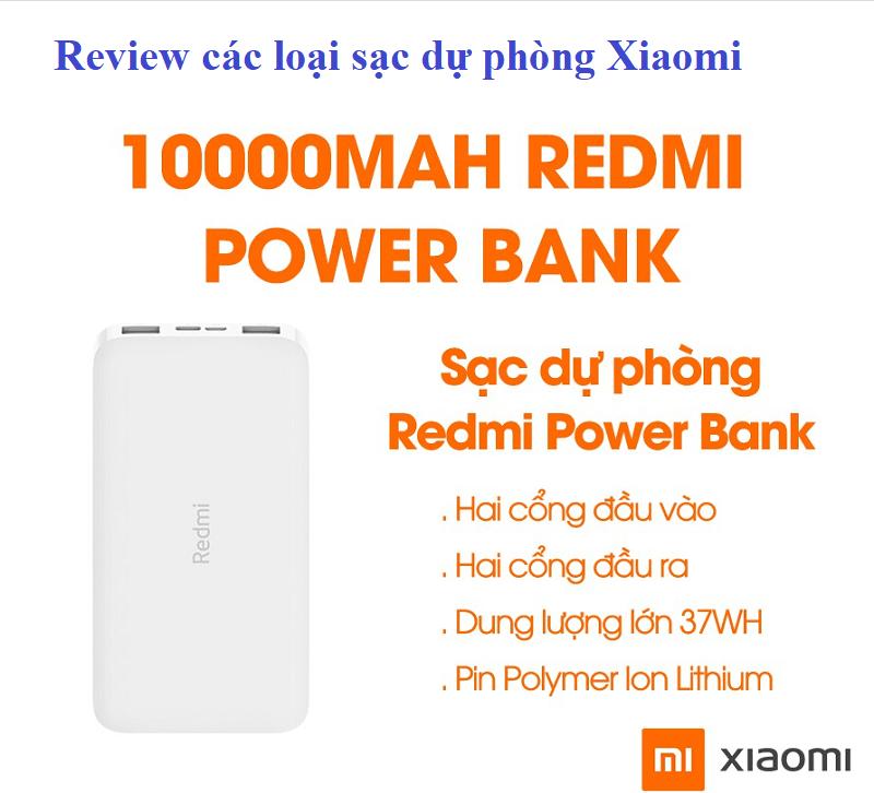 Review các loại sạc dự phòng Xiaomi. Sạc dự phòng Xiaomi loại nào tốt nhất?