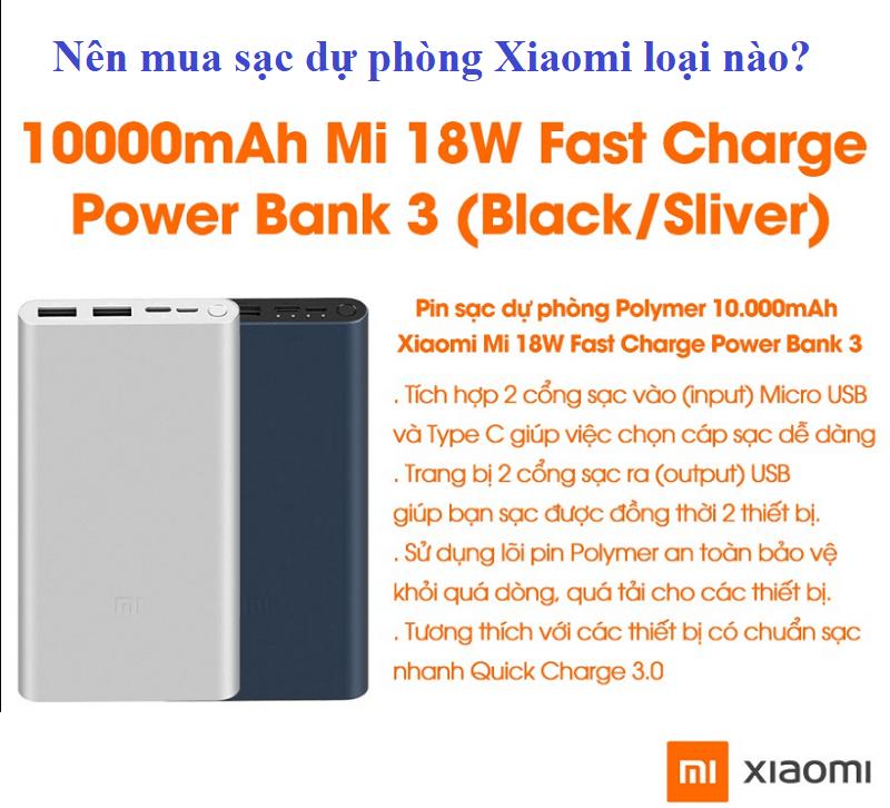 Sạc dự phòng Xiaomi loại nào tốt, giá bình dân? Giá bán các loại sạc dự phòng Xiaomi mới nhất